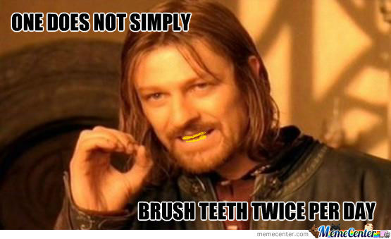 brush teeth_o_808626 brush teeth memes best collection of funny brush teeth pictures