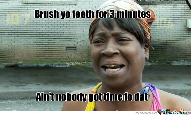 brush yo teeth_o_837179 brush teeth memes best collection of funny brush teeth pictures