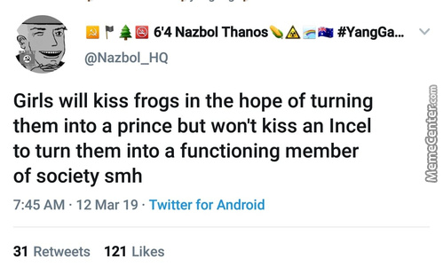 But Won'T Kiss An Incel To Save A School From Being Shot Up...