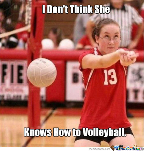 Funny Meme Girl With Glasses : Can t even volleyball by nevermor meme center