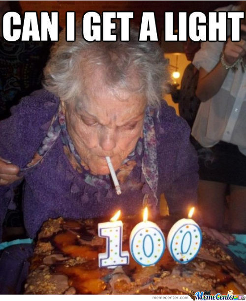 Can Granny Get A Smoke On Her 100Th