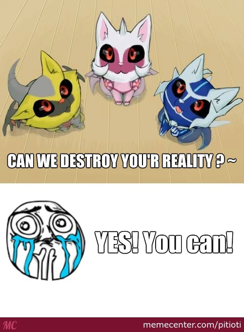 Can We Destroy You'r Reality?