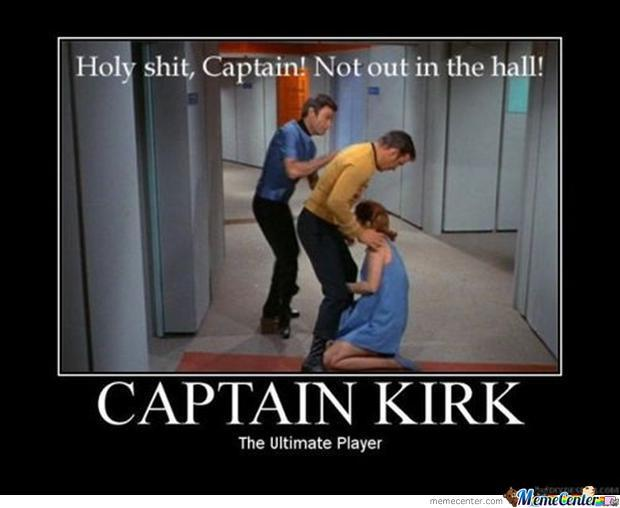 captain kirk the ultimate player_o_2005091 captain kirk, the ultimate player by thatsortofcoolguy meme center