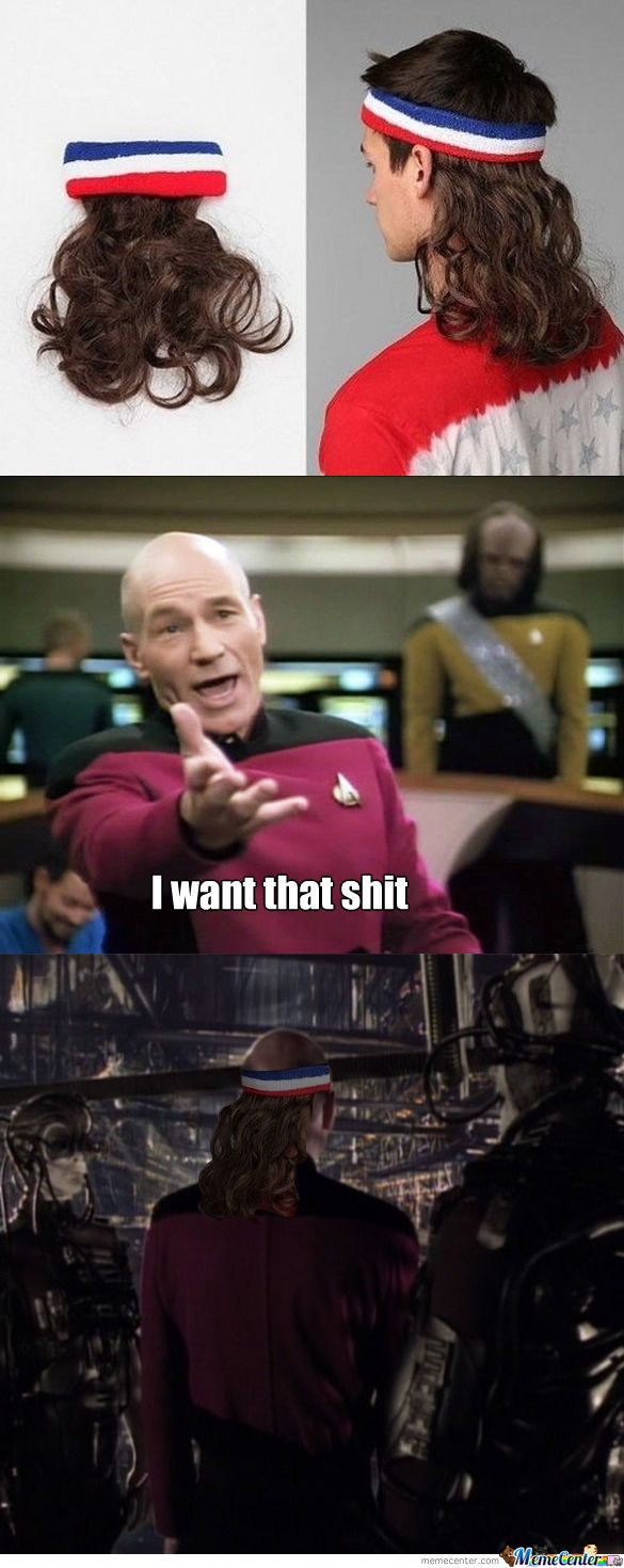 Captain Picard Want That.