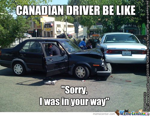Car Accident Level Canada By Jaymanclayton Meme Center