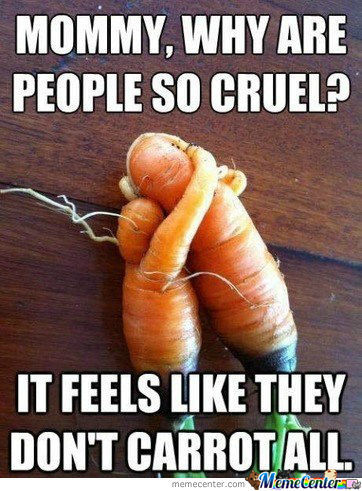 Carrots Are Very Sensitive