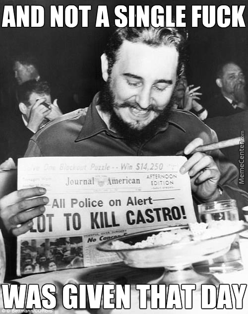 Castro, Not A Known Giver Of Fucks