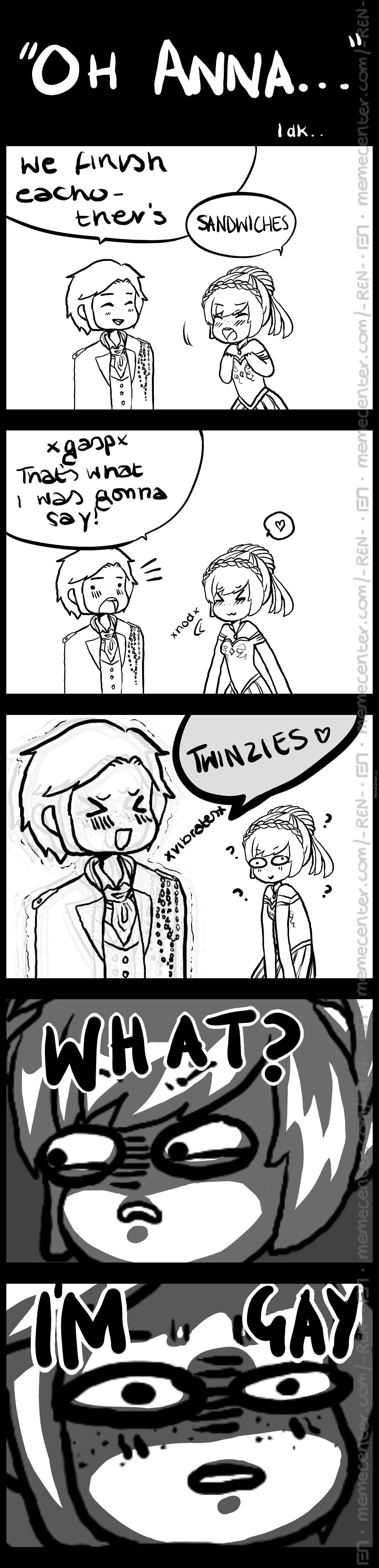 Cause Hans Said... And She... No One Will Get My Un-Funny Joke.....