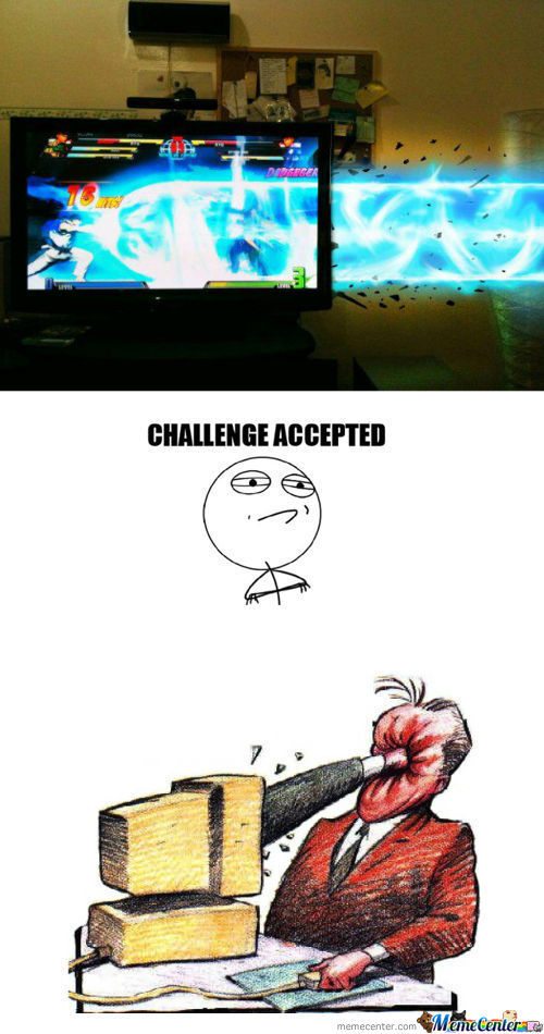 Challenge Accepted.....