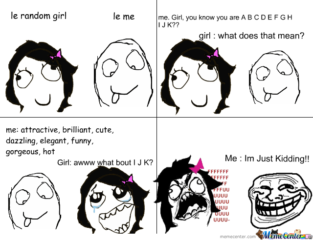 Chatting Up A Girl...trolling Style
