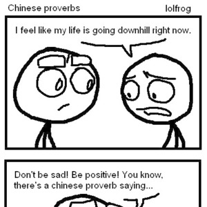 chinese proverbs_fb_1992047 chinese proverbs by lolfrog meme center
