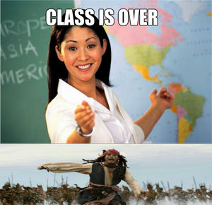 Class Is Over by meltord - Meme Center