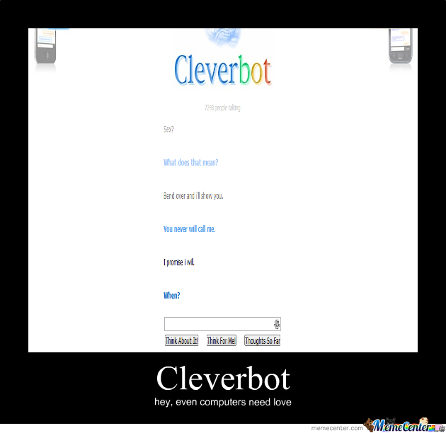 Cleverbot Is Needy?