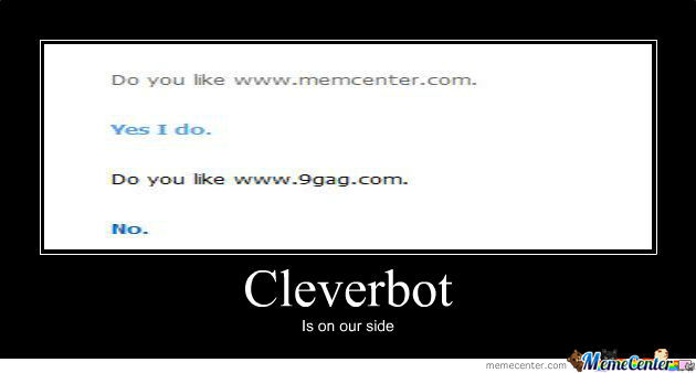 Cleverbot Likes Memecenter