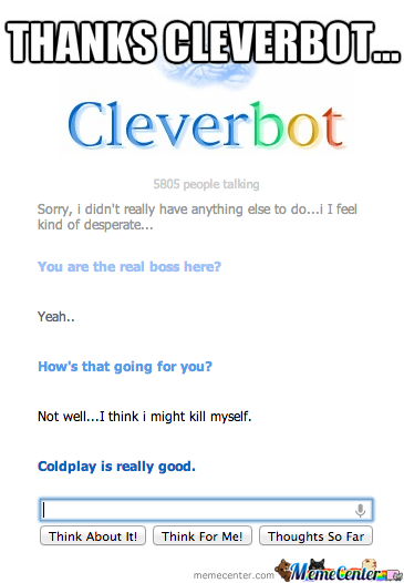 Cleverbot On Suicidal Advice.