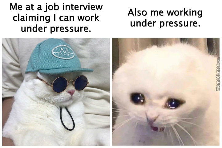 College Have Thought Me Well To Work Under Pressure