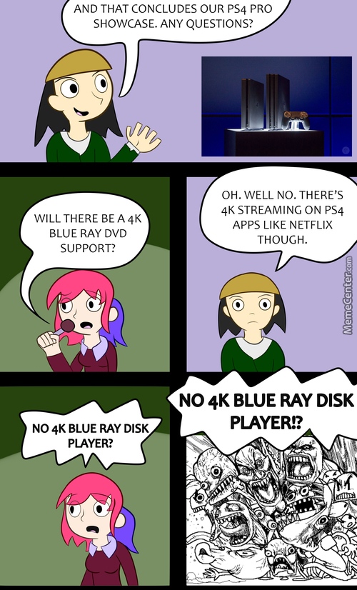 Colored Comic #2: After The Ps4 Pro Showcase 4K Blue Ray Players Became The Second Coming Of Christ.