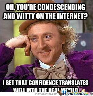 Condescending Willy Wonka Gets It Again