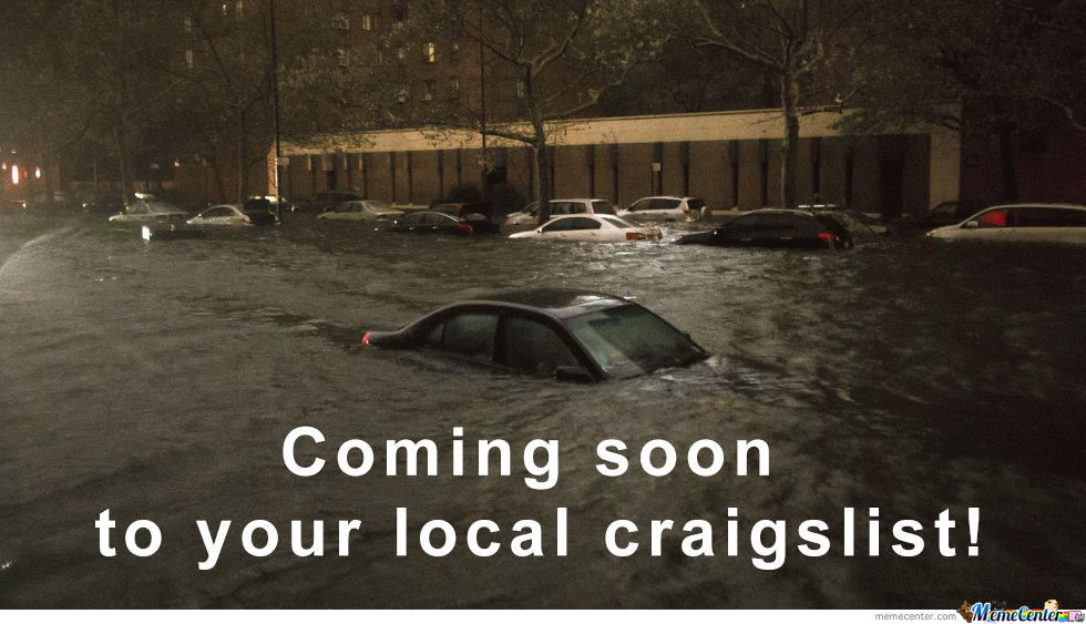 Craigslist Flipping Flooded Cars Since 1996 by wicked2na - Meme Center