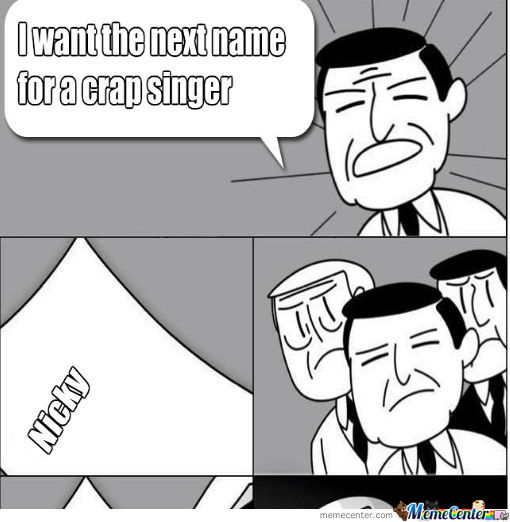 Crap Singer? Shit Singer