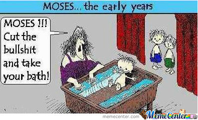 Cut The Crap Moses