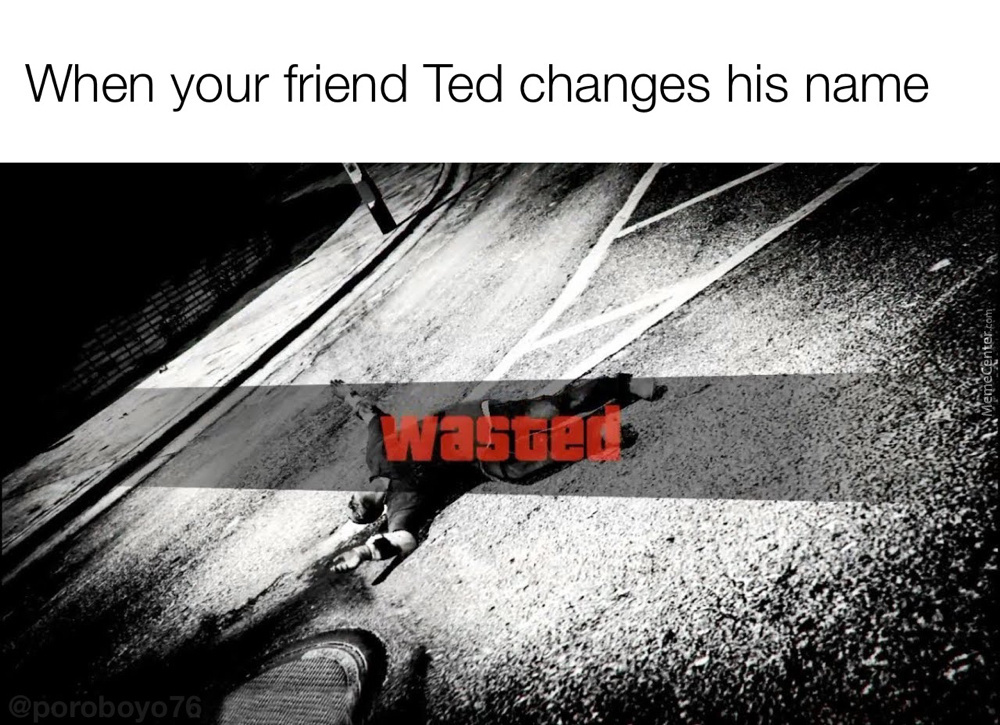 Dammit Ted!