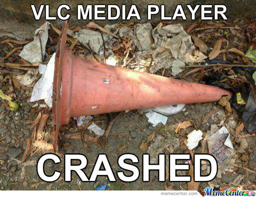 VLC Media Player Crashed