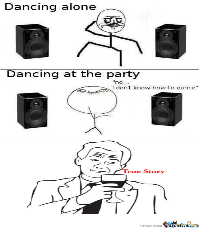 Dancing Alone Than Dancing At The Party