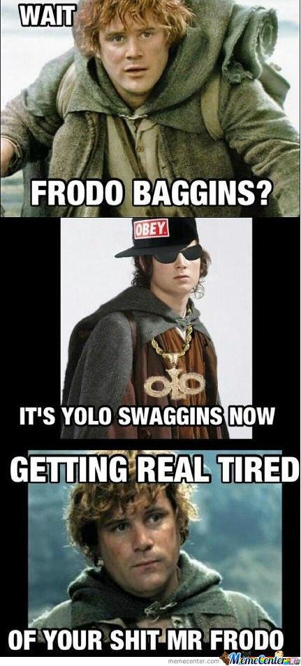 Wait Frodo Baggins