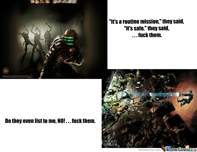 dead space_o_285750 dead space by meep meme center