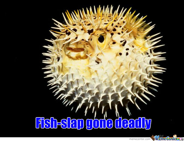 Deadly Fish-Slap