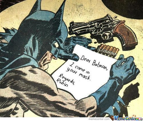 Dear Batman.....
