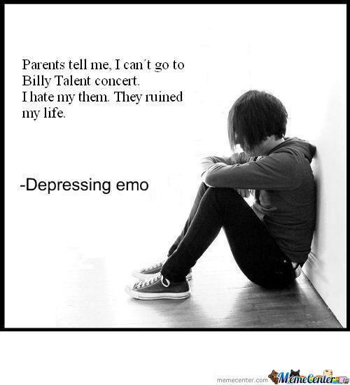 Depressing Emo. Blowing Things Out Of Proportion!!