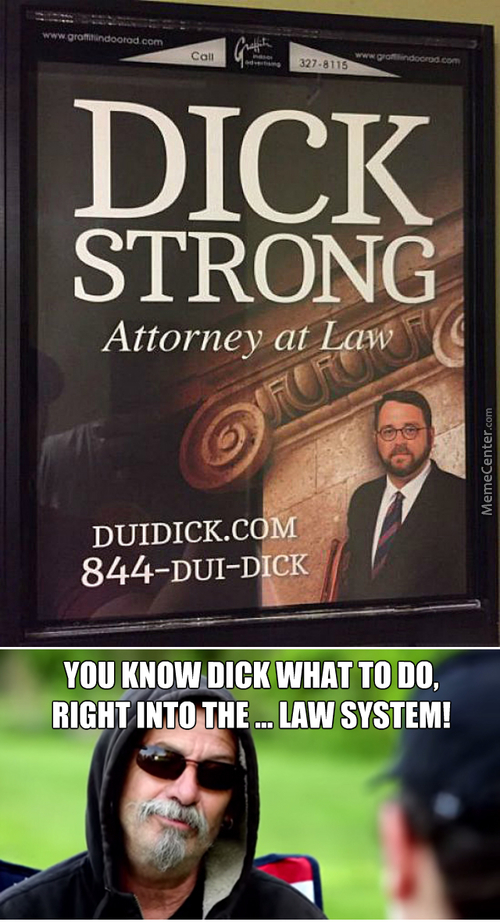 Dick Is My Lawyer