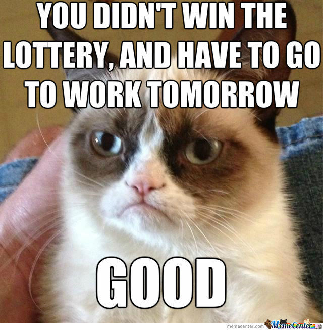 did i win the lottery_o_1263643 did i win the lottery by dasarcasticzomb meme center