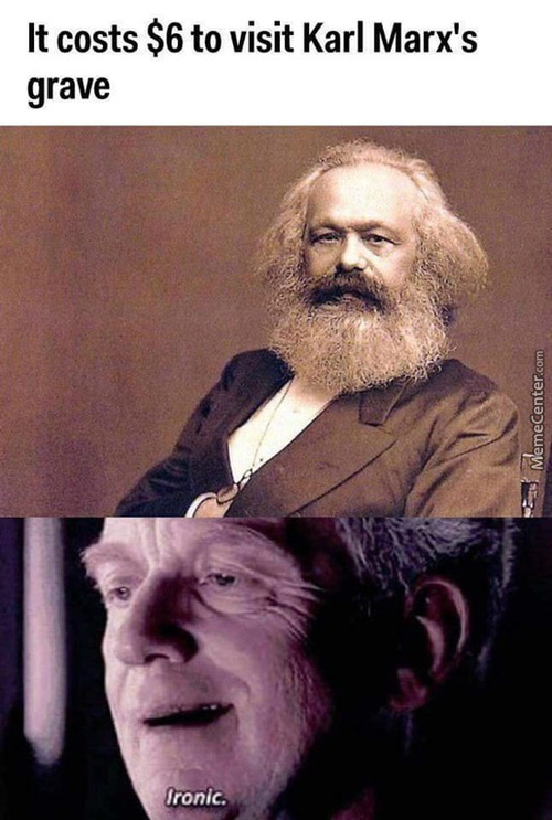 Did You Ever Hear The Tragedy Of Karl Marx The Red?