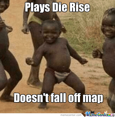 die rise black ops 2 zombies_o_1944589 die rise (black ops 2 zombies) by venomousnarwhal meme center