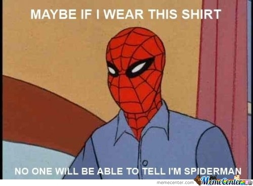 Disguises, Spiderman Gets It