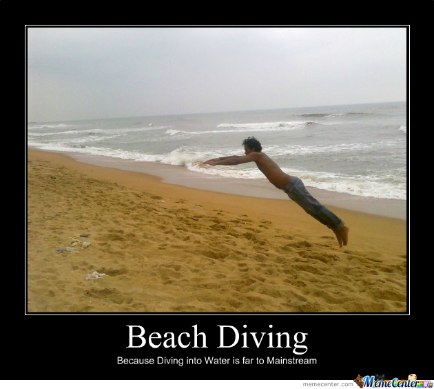 Dive.. Wait .. What ?