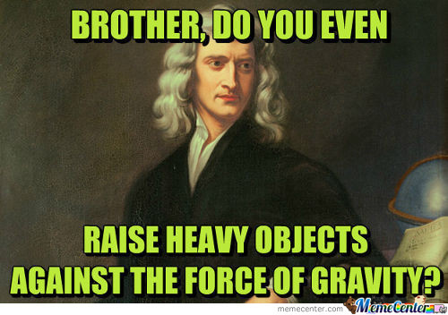 Do You Even Lift Brother?