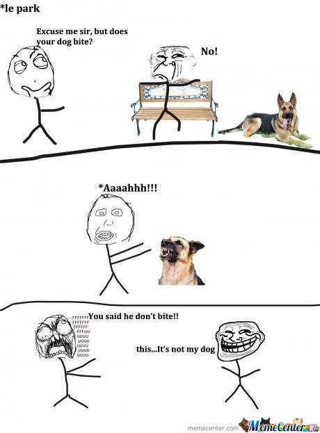 does your dog bite_o_479214 does your dog bite by drunkenmaster23 meme center,Does Your Dog Bite Meme