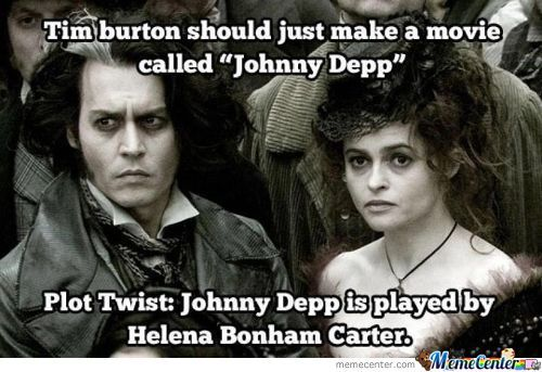 Doesn't Matter; Had Johnny Depp.