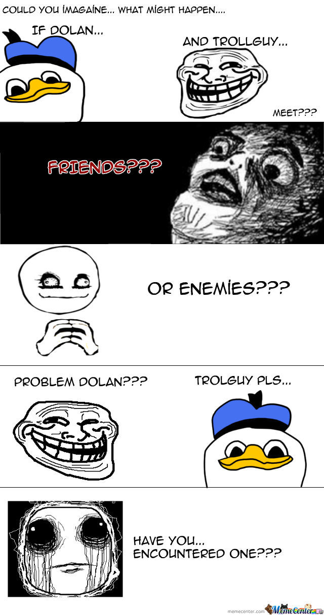 Dolan And Trollguy