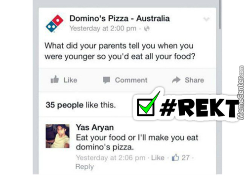 Domino's Butt Got Rekt