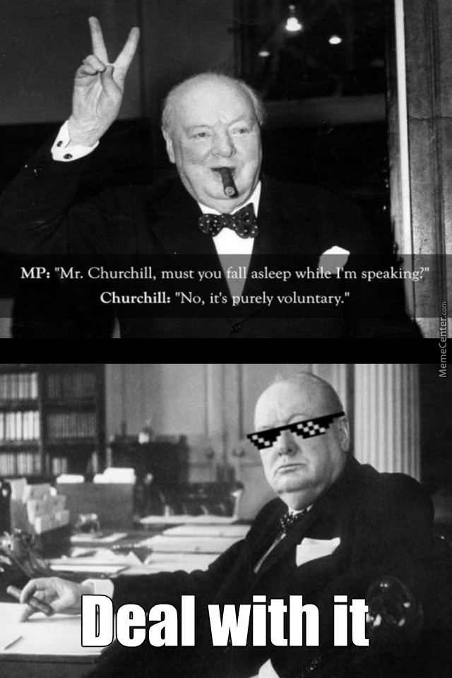 Don't Bother Winston, He's Thinking Of Ways To Kick Hitler's Ass