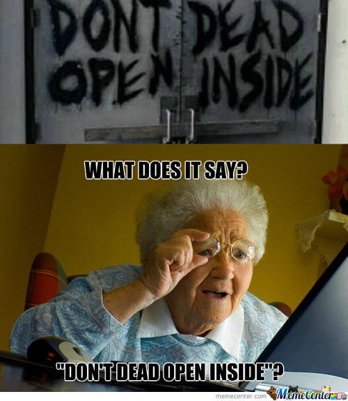 Don't Dead, Open Inside!