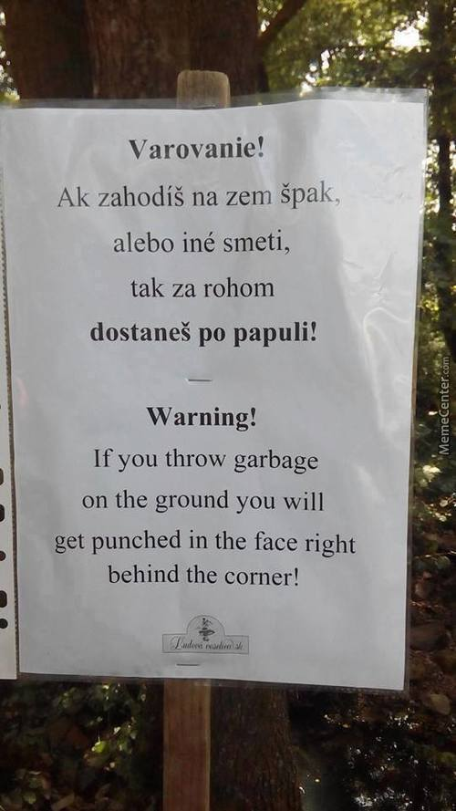 Don't Litter In My Country. It Won't End Well For You.