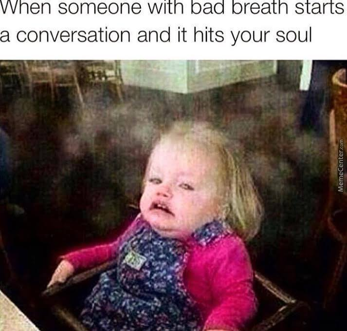 don amp 039 t make eye contact next time_o_6095009 bad breath memes best collection of funny bad breath pictures