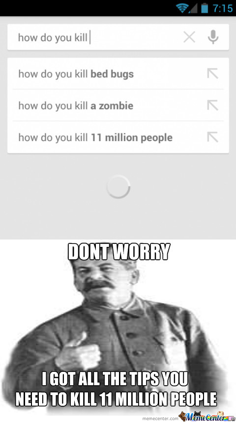 Dont Worry, Comrade Stalin Will Help You
