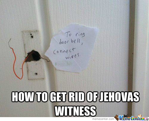 doorbell_o_2015659 jehovah's witness memes best collection of funny jehovah's witness